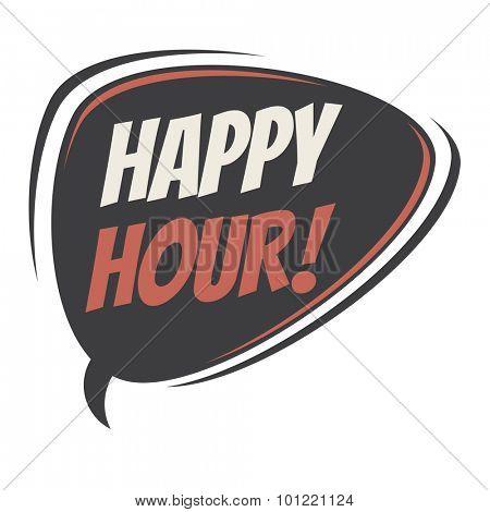 happy hour retro speech bubble