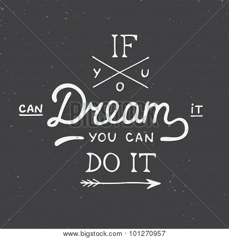 If You Can Dream It You Can Do It In Vintage Style