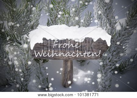 Sign Snowflakes Fir Tree Frohe Weihnachten Mean Merry Christmas