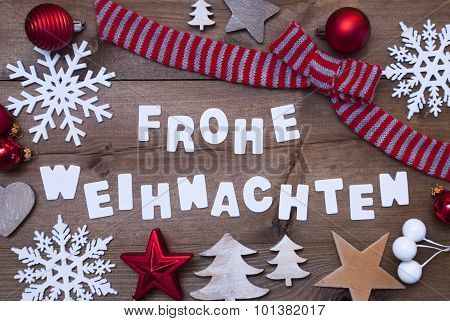 Frohe Weihnachten Means Merry Christmas,Red Brown Decoration