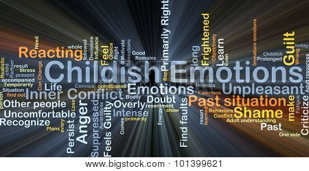 Background concept wordcloud illustration of childish emotions glowing light