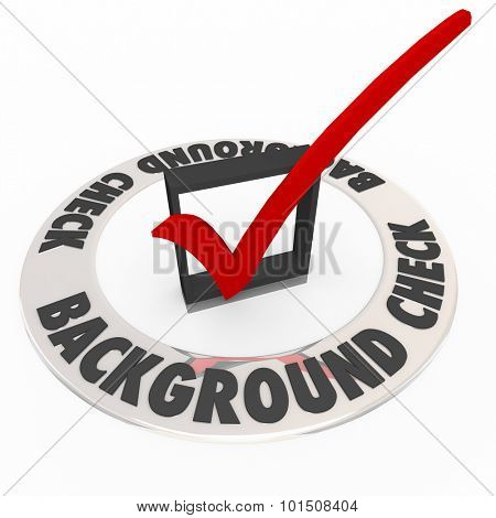 Background Check words in box with mark to illustrate a police or criminal research or investigation in hiring workers or employees