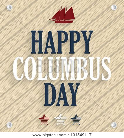 Columbus Day. Wooden background with ship