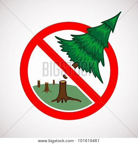 Stop Cutting Down Live Trees Sign