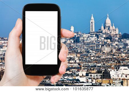 Smartphone With Cut Out Screen And Montmartre Hill