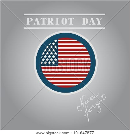 Patriot Day The 11Th Of September Label,never Forget You, Vector Eps10