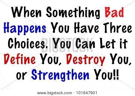 When Something Bad Happens