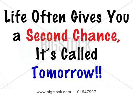 Life Often Gives You a Second Chance