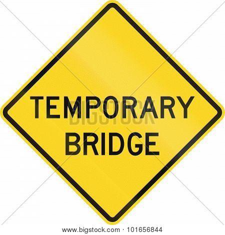 Temporary Bridge In Canada
