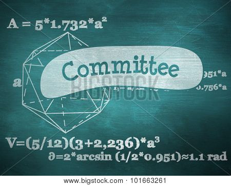 The word committee and geometry problem against green chalkboard