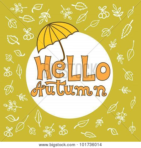 Hello Autumn Typographic. Hello Autumn Lettering Card. Vector Autumn Hand Lettering.