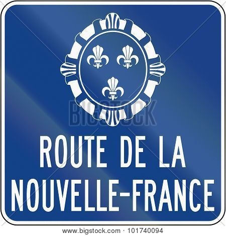 New France Route In Canada