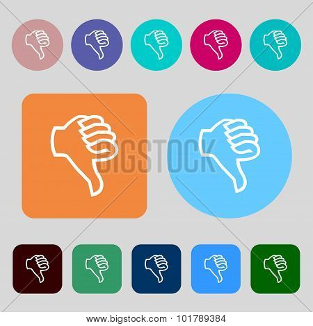 Dislike Sign Icon. Thumb Down. Hand Finger Down Symbol. 12 Colored Buttons. Flat Design. Vector