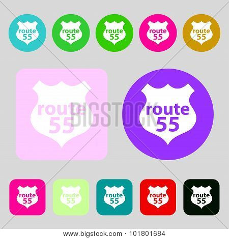 Route 55 Highway Icon Sign. 12 Colored Buttons. Flat Design. Vector