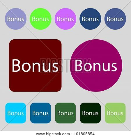 Bonus Sign Icon. Special Offer Label. 12 Colored Buttons. Flat Design. Vector