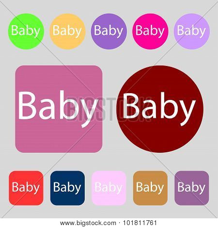 Baby On Board Sign Icon. Infant In Car Caution Symbol. Baby-pacifier Nipple. 12 Colored Buttons. Fla