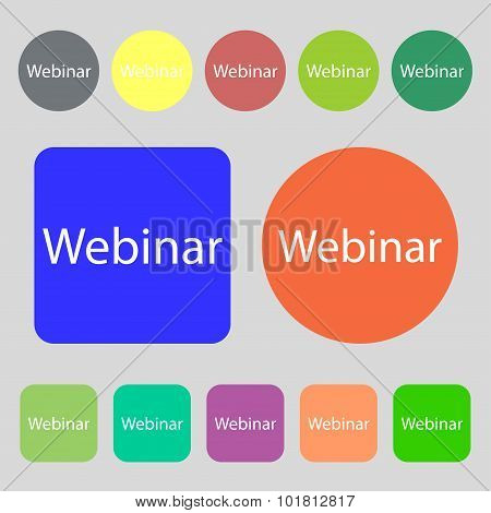 Webinar Web Camera Sign Icon. Online Web-study Symbol. 12 Colored Buttons. Flat Design. Vector