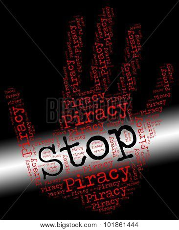 Stop Piracy Indicates Warning Sign And Control