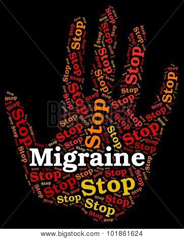 Stop Migraine Means Warning Sign And Control
