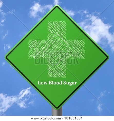 Low Blood Sugar Indicates Ill Health And Advertisement