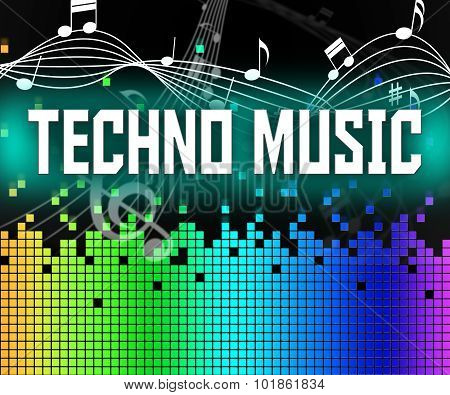 Techno Music Indicates Sound Track And Dance