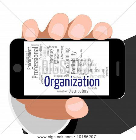 Organization Word Indicates Planning Management And Running