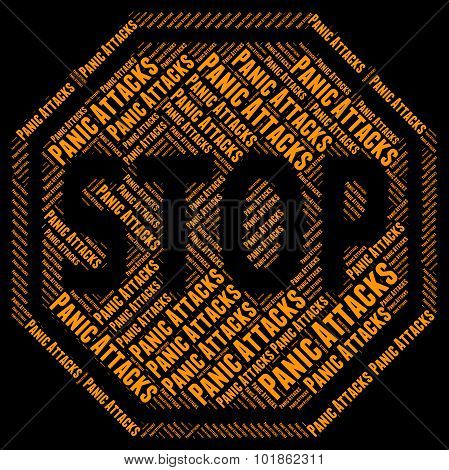 Stop Panic Indicates Danger Prohibited And Control