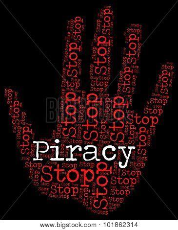 Stop Piracy Shows No Intellectual And Forbidden