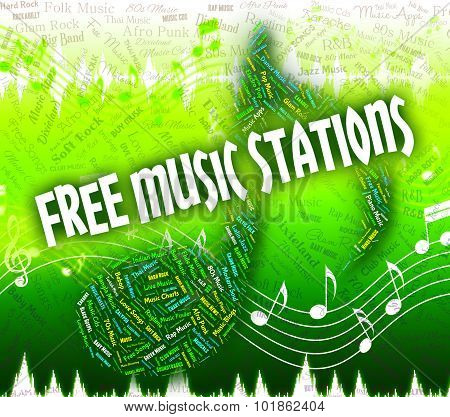Free Music Stations Represents No Charge And Handout