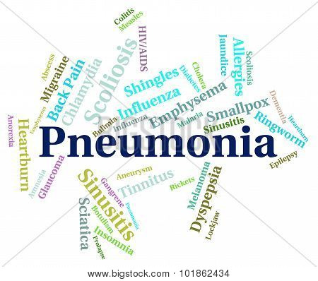 Pneumonia Word Means Ill Health And Affliction