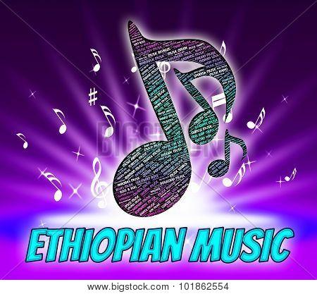 Ethiopian Music Indicates Sound Track And Republic