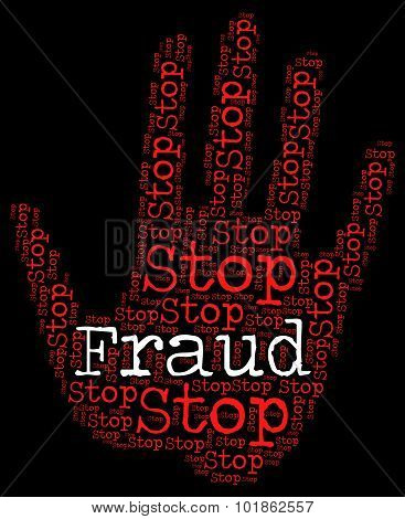 Stop Fraud Means Warning Sign And Con
