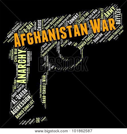 Afghanistan War Means Military Action And Afghanistani