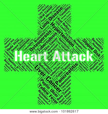 Heart Attack Indicates Cardiac Arrests And Ailments