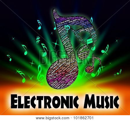 Electronic Music Shows Sound Tracks And Computerized