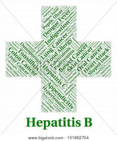 Hepatitis B Shows Ill Health And Afflictions