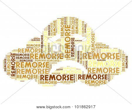 Remorse Word Indicates Self Reproach And Feelings