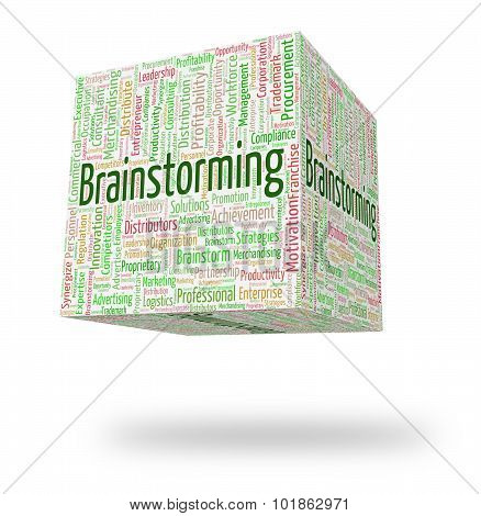 Brainstorming Word Shows Put Heads Together And Analyze