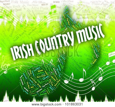 Irish Country Music Means Tunes Song And Gaelic