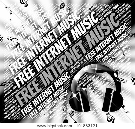 Free Internet Music Represents Sound Track And Acoustic