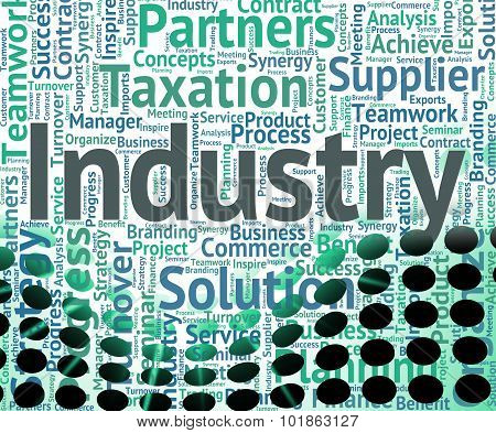 Industry Word Shows Words Text And Industrialized