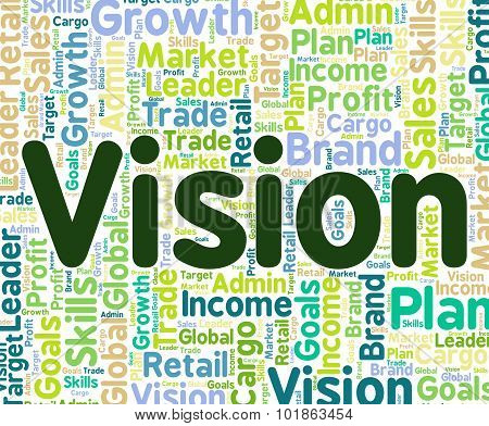 Vision Word Indicates Goal Goals And Wordclouds