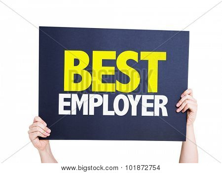 Best Employer placard isolated on white