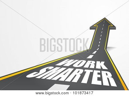 detailed illustration of a highway road going up as an arrow with Work Smarter text, eps10 vector
