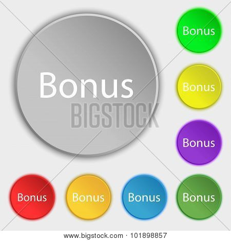 Bonus Sign Icon. Special Offer Label. Symbols On Eight Flat Buttons. Vector