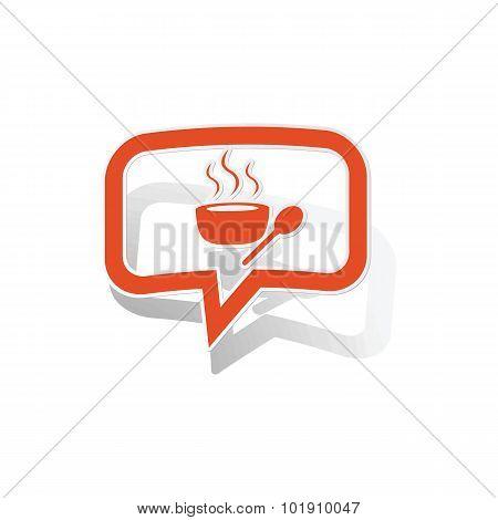 Hot soup message sticker, orange