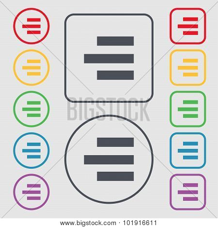 Right-aligned Icon Sign. Symbols On The Round And Square Buttons With Frame. Vector