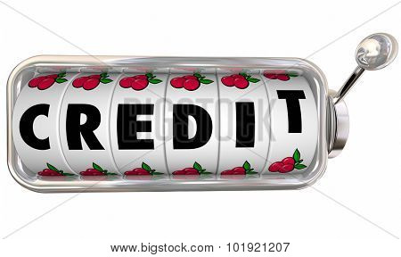 Credit word on slot machine letter dials or wheels to illustrate improving or increasing your score or rating to borrow money with a loan