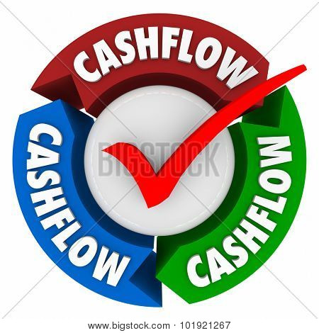 Cashflow word on arrows and check mark to earn money or add an income or revenue stream to accumulate wealth and riches