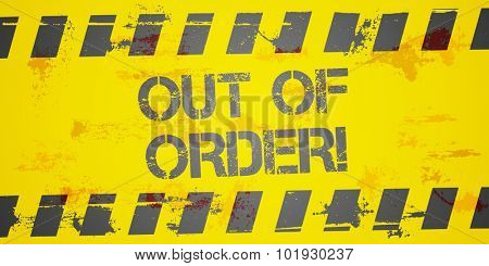 detailed illustration of a grungy Out of Order background, eps10 vector